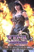 Xena Warrior Princess The Complete Illustrated Companion