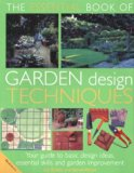 The Essential Book of Garden Design Techniques