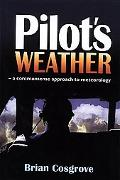 Pilot's Weather A Commonsense Approach to Meteorology
