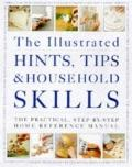 Illustrated Hints, Tips and Household Skills
