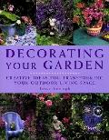 Decorating Your Garden Creative Ideas for Transforming Your Outdoor Living Space