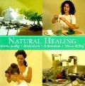 Natural Healing: Homeopathy, Herbalism, Relaxation, Stress Relief