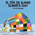 El Dia De Elmer/Elmer's Day Board Book