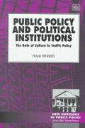 Public Policy and Political Institutions The Role of Culture in Traffic Policy