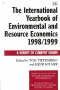 International Yearbook of Environmental and Resource Economics 1998/1999 A Survey of Current...
