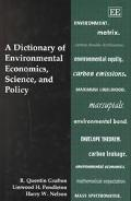 Dictionary of Environmental Economics, Science, and Policy