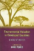Environmental Valuation in Developed Countries Case Studies