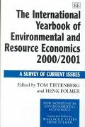International Yearbook of Environmental and Resource Economics 2000/2001 A Survey of Current...