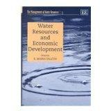 Water Resources and Economic Development (The Management of Water Resources Series, Volume 3)