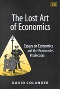 Lost Art of Economics Essays on Economics and the Economic Profession