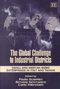Global Challenge to Industrial Districts Small and Medium Sized Enterprises in Italy and Taiwan