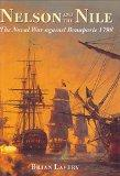 Nelson and the Nile: The Naval War Against Bonaparte 1798