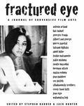 Fractured Eye : A Journal of Subversive Film Arts