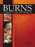 Burns : A Practical Approach