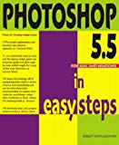 PHOTOSHOP 5.5 IN EASY STEPS (IN EASY STEPS)