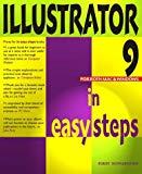 Illustrator 9 in Easy Steps (In Easy Steps)