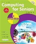Computing for Seniors in Easy Steps: Windows 7 Edition