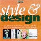 Style and Design (100 Years of Change S.)