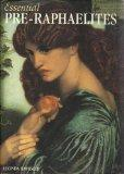 Pre-Raphaelites (256 Art Books)