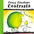 Crazy Creature Contrasts