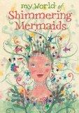 My World of Shimmering Mermaids