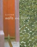 Garden Walls and Floors