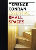 Essential Small Spaces: The Back to Basics Guides to Home Design, Decoration, and Furnishing