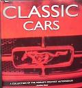 Classic Cars: A Collection of the World's Greatest Automobiles