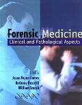 Forensic Medicine Clinical and Pathological Aspects