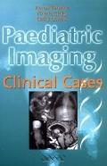 Paediatric Imaging Clinical Cases