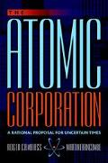 Atomic Corporation A Rational Proposal for Uncertain Times
