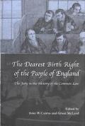 Dearest Birth Right of the People of England The Jury in the History of the Common Law