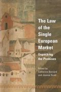 Law of the Single European Market Unpacking the Premises