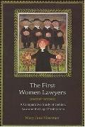 First Women Lawyers A Comparative Study of Gender, Law And the Legal Professions