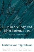 Human Security and International Law Prospects and Problems