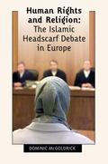 Human Rights And Religion The Islamic Headscarf Debate in Europe