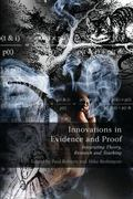 Innovations in Evidence and Proof Integrating Theory, Research and Teaching