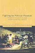 Fighting for Political Freedom : Comparative Studies of the Legal Complex and Political Libe...