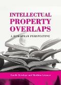 Intellectual Property Overlaps : A European Perspective
