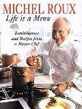 Life Is a Menu - Michel Roux - Hardcover