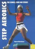 Step Aerobics Fitness Training for Schools, Clubs and Studios