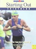 Starting Out Triathlon Training for Your First Competition