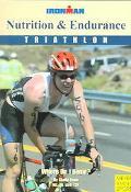 Nutrition and Endurance Triathlon, Where Do I Begin?