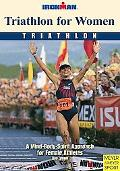Triathlon for Women Triathlon a Mind-body-spirit Approach for Female Athletes