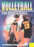 Volleyball for Boys & Girls An ABC for Coaches and Young Players