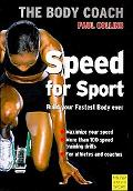 Speed for Sport: Build Your Fastest Body Ever