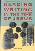 Reading and Writing in the Time of Jesus