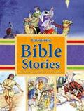 Favourite Bible Stories : Best-Loved Tales from the New Testament