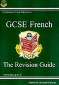 GCSE French: the Revision Guide