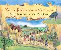 We're Riding on a Caravan An Adventure on the Silk Road